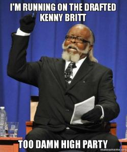 Show me the money #KennyBritt – silence the critics who said you were a wasted draft pick!